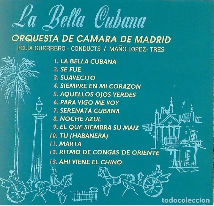 Musik-CDs: LA BELLA CUBANA. ORQUESTA CÁMARA DE MADRID. CD - Foto 2 - 156633230