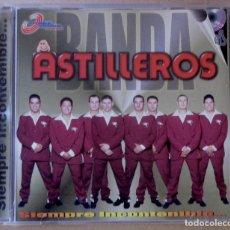 CDs de Música: BANDA ASTILLEROS. SIEMPRE INCONTENIBLE... MÉXICO, 2002. CARCASA VG++. CD VG+.. Lote 156637698