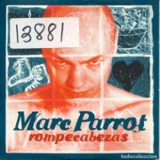 CDs de Música: MARC PARROT / ROMPECABEZAS (CD SINGLE CARTON PROMO 2001). Lote 156640674