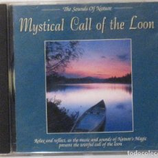 CDs de Música: MYSTICAL CALL OF THE LOON - THE SOUNDS OF NATURE - CD . Lote 156644886