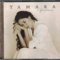 CDs de Música: CD - GRACIAS -TAMARA. Lote 156646686