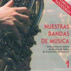 CDs de Música: NUESTRAS BANDAS DE MUSICA 1 - VARIOS. Lote 156647010