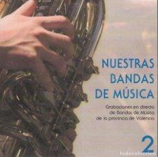CDs de Música: NUESTRAS BANDAS DE MUSICA 2 - VARIOS. Lote 156647162
