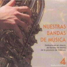 CDs de Música: NUESTRAS BANDAS DE MUSICA 4 - VARIOS. Lote 156647642