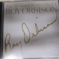 CDs de Música: THE ALL-TIME GREATEST HITS OF ROY ORBISON . Lote 156756266