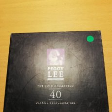 CDs de Música: PEGGY LEE. THE GOLD COLLECTION. 40 CLASSIC PERFORMANCES (2 CD). Lote 156784986