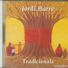 CDs de Música: JORDI BARRE CD CANTS TRADICIONALS CATALANS 1996. Lote 156877414