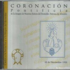 CDs de Música: CORONACION PONTIFICIA N.S DEL REMEDIO. PATRONA DE ALICANTE (PRECINTADO). Lote 157319298