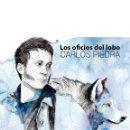 CDs de Música: CARLOS PIEDRA - LOS OFICIOS DEL LOBO (CD). Lote 158298746