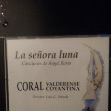CDs de Música: CORAL VALDERENSE COYANTINA.LA SEÑORA LUNA.CD1991.. Lote 158325946
