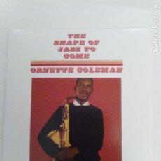 CDs de Música: ORNETTE COLEMAN THE SHAPE OF JAZZ TO COME ( 1957 DOL 2018 ) MINI REPLICA EXCELENTE ESTADO DON CHERRY. Lote 158331198