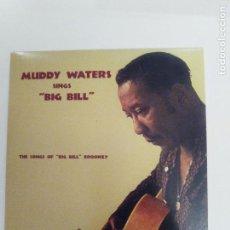 CDs de Música: MUDDY WATERS SINGS BIG BILL BROONZY ( 1960 DOL 2017 ) MINI REPLICA EX EX JAMES COTTON OTIS SPANN. Lote 171457087