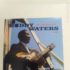 CDs de Música: MUDDY WATERS AT NEWPORT ( 1960 DOL 2017 ) MINI REPLICA EXCELENTE ESTADO. Lote 171457132