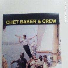 CDs de Música: CHET BAKER & CREW ( 1956 DOL 2018 ) MINI REPLICA EXCELENTE ESTADO. Lote 158334182