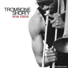 CDs de Música: TROMBONE SHORTY - FOR TRUE - CD . Lote 158715354