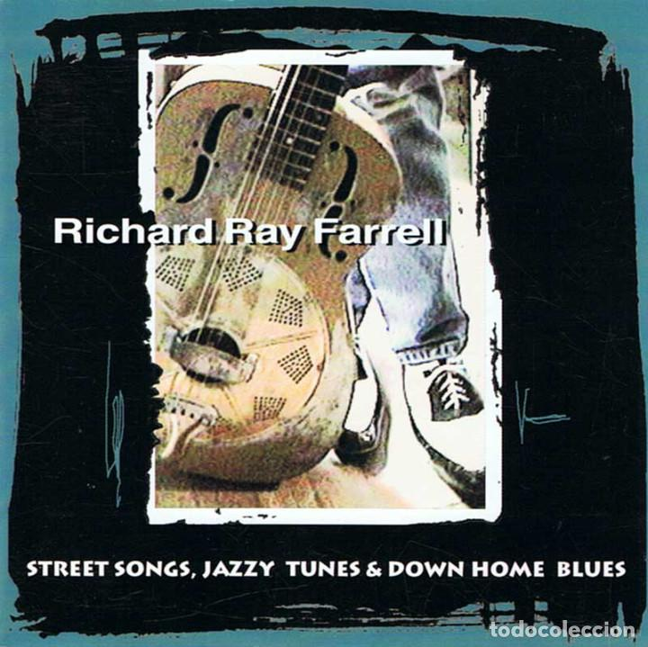 Richard Ray Farrell - Street Songs, Jazzy Tunes & Down Home Blues  CD   Stormy Monday Records