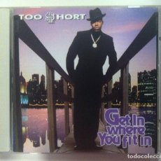 CD di Musica: TOO $HORT - GET IN WHERE YOU FIT IN - CD JAPONES CON INSERTO 1994 - JIVE. Lote 158942062