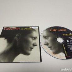 CDs de Música: 419- CLARA MONTES EN UNA BARCA ESPAÑA 1 TRACK PROMOCIONAL CD. Lote 159031290