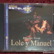 CDs de Música: LOLE Y MANUEL (ROMERO, VERDE) CD 2000 SERIE ESTELAR. Lote 159135910