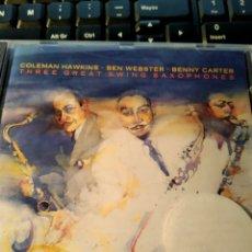 CDs de Música: COLEMAN HAWKINS / BEN WEBSTER / BENNY CARTER – THREE GREAT SWING SAXOPHONES. Lote 159168222
