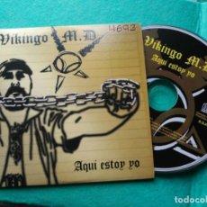 CDs de Música: CD 3 TRACK PROMO VIKINGO M.D. - AQUI ESTOY YO - SPAIN 2005 VG+/VG. Lote 159501494
