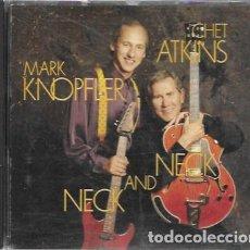 CDs de Música: MARK KNOPFLER & CHET ATKINS. NECK AND NECK. 1990 CBS RECORDS. Lote 179227502