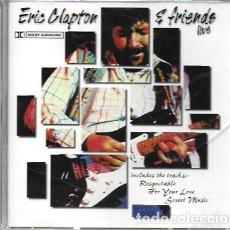 CDs de Música: ERIC CLAPTON & FRIENDS LIVE. CEDAR. Lote 159530050