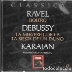 CDs de Música: CLASSICA. RAVEL: BOLERO. DEBUSSY: LA MER/PRELUDIO A LA SIESTA DE UN FAUNO. KARAJAN, FILARMÓNICA DE B. Lote 159530090