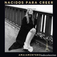 CDs de Música: AMAIA MONTERO - NACIDOS PARA CREER - DIGIPAK. Lote 159534274
