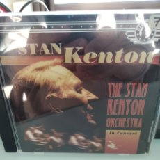 CDs de Música: STAN KENTON ‎– THE STAN KENTON ORCHESTRA IN CONCERT. Lote 159607530