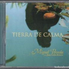 CDs de Música: MIGUEL POVEDA CON JUAN CARLOS ROMERO / TIERRA DE CALMA , CD EN PERFECTO ESTADO , SIN USO / RF-1311. Lote 159867346