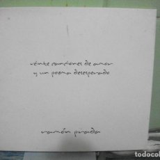CDs de Música: RAMON PRADA 20 CANCIONES DE AMOR Y UN POEMA DESESPERADO CD ALBUM ASTURIAS . Lote 159899950