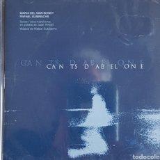 CDs de Música: MARIA DEL MAR BONET - RAFAEL SUBIRACHS CAN TS D'AB EL ONE. Lote 160002100