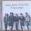 CDs de Música: MALAKA YOUTH - TE DOY MI FUEGO (CD) 12 TEMAS. Lote 160174954