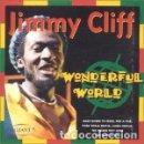 CDs de Música: JIMMY CLIFF - WONDERFUL WORLD - CD. Lote 160248278