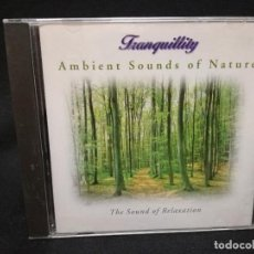 CDs de Música: CD - AMBIENT SOUNDS OF NATURE - THE SOUND OF RELAXATION. Lote 160273294