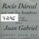 CDs de Música: ROCIO DRUCAL Y JUAN GABRIEL / ASI SON LOS HOMBRES(CD SINGLE CARTON PROMO 1997). Lote 160329622