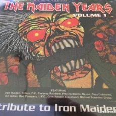 CDs de Música: THE MAIDEN YEARS VOLUME 1 - TRIBUTE TO IRON MAIDEN. Lote 160400414