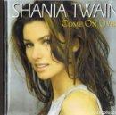 CDs de Música: SHANIA TWAIN COME ON OVER . Lote 160445174