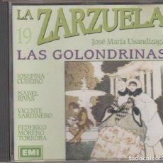 CDs de Música: LAS GOLONDRINAS CD LA ZARZUELA 19 1991 EMI JOSÉ MARÍA USANDIZAGA. Lote 160538458