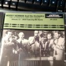 CDs de Música: WOODY HERMAN AND HIS ORCHESTRA FEATURING BILL HARRIS – LIVE AT PEACOCK LANE HOLLYWOOD JANUARY 13 -. Lote 160641238