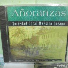 CDs de Música: AÑORANZAS SOCIEDAD CORAL MAESTRO LOZANO LA FELGUERA CD SFA ASTURIAS PRECINTADO¡¡ PEPETO. Lote 160698026
