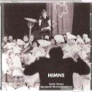 CDs de Música: CD CARLES SANTOS & AGRUPACIO MUSICAL RAPITENCA : HIMNE . Lote 160802770