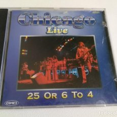CDs de Música: CHICAGO LIVE 25 OR 6 TO 4 (CD). Lote 160808354