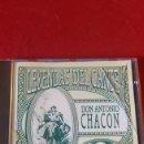 CDs de Música: LEYENDAS DEL CANTE DON ANTONIO CHACÓN. Lote 160865700
