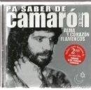CDs de Música: CD CAMARON DE LA ISLA : PA SABER DE CAMARON ( ALMA Y CORAZON FLAMENCOS). Lote 161096922