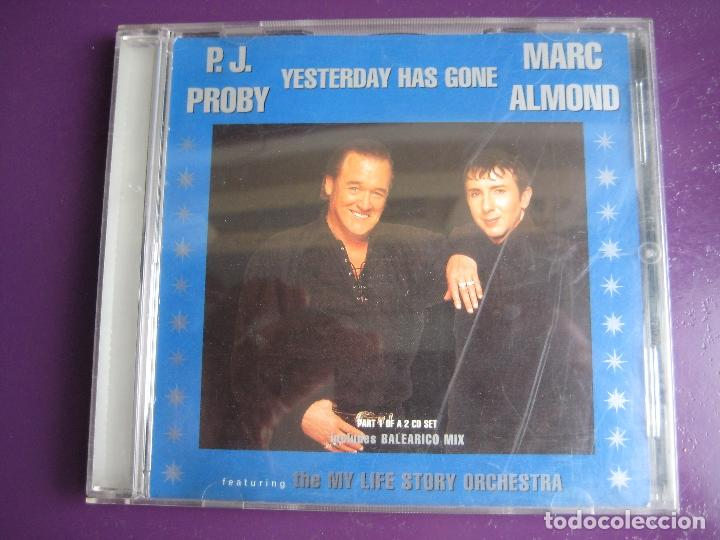 P J  Proby + Marc Almond Featuring My Life Story Orchestra ‎CD SINGLE -  Yesterday Has Gone - SYNTH