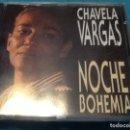 CDs de Música: CHAVELA VARGAS . NOCHE BOHEMIA. Lote 161158202