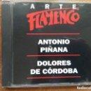 CDs de Música: ARTE FLAMENCO ORBIS. ANTONIO PIÑANA. DOLORES DE CORDOBA(CD). Lote 161197742