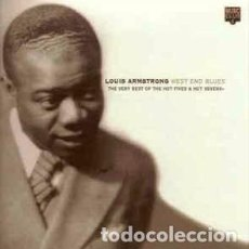 CDs de Música: LOUIS ARMSTRONG - WEST END BLUES - THE VERY BEST OF THE HOT FIVES & HOT SEVENS (CD, COMP) LABEL:MUS. Lote 161712962